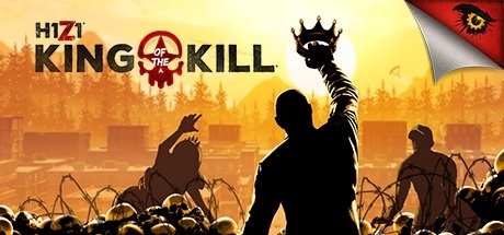 H1Z1: King of the Kill