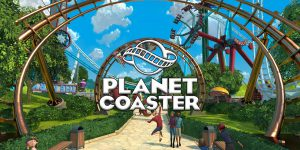 Planet Coaster – Download PC Game + Crack 3DM