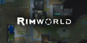 RimWorld – Crack Download + Full PC Game