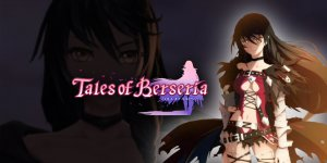 Tales of Berseria – Download Full Game + Crack File 3DM