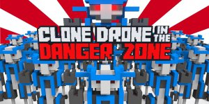 Clone Drone in the Danger Zone – Crack + Torrent – Download Full Game