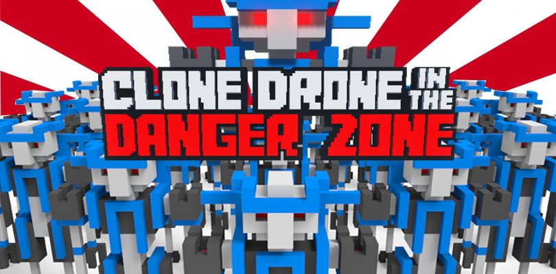 CLONE DRONE IN THE DANGER ZONE ON PC DOWNLOAD