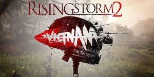 Rising Storm 2: Vietnam – Free Download + Crack FILE + Torrent [High Speed]