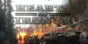 Hearts of Iron IV: Death or Dishonor – Download Cracked DLC – FREE