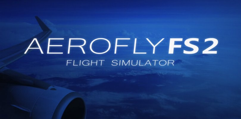 Aerofly FS 2 Flight Simulator - Download + Crack + Torrent