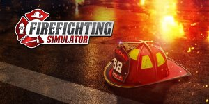 Firefighting Simulator – Download Full PC Game + Crack