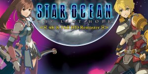 STAR OCEAN™ – THE LAST HOPE -™ 4K & Full HD Remaster | Download + Crack
