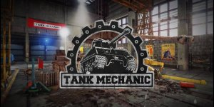 Tank Mechanic Simulator – Download Game + Crack