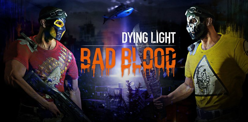 Dying Light: Bad Blood | Download Cracked DLC