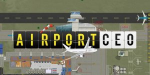 Airport CEO – Download Full Game + Crack + Torrent | PC FREE