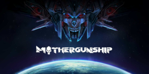 Mothergunship – PC Download Full Game + Crack
