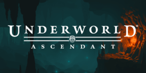Underworld Ascendant – Free Download