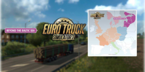 Euro Truck Simulator 2: Beyond the Baltic Sea – DLC Download Cracked (FREE)