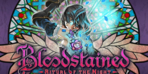 Bloodstained: Ritual of the Night Crack + Torrent – Download
