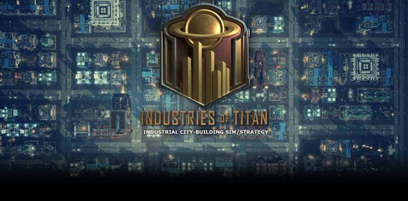 Industries of Titan Download PC Full Game + Crack Free