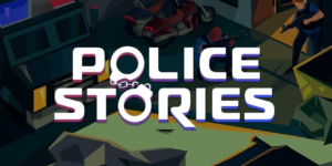 Police Stories – PC Download Free + Crack
