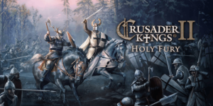 Crusader Kings II: Holy Fury -Download DLC + Crack