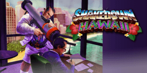 Shakedown Hawaii – Free Download