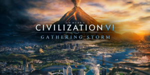 Sid Meier's Civilization VI: Gathering Storm – Download + Crack