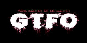 GTFO – Crack 3DM Download