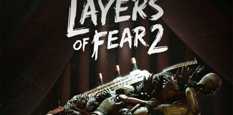 Layers of Fear 2 – Download PC Game Free – Crack CPY/3DM