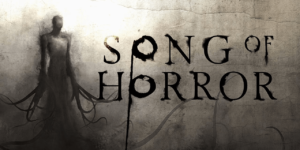 Song of Horror – Download PC + Crack
