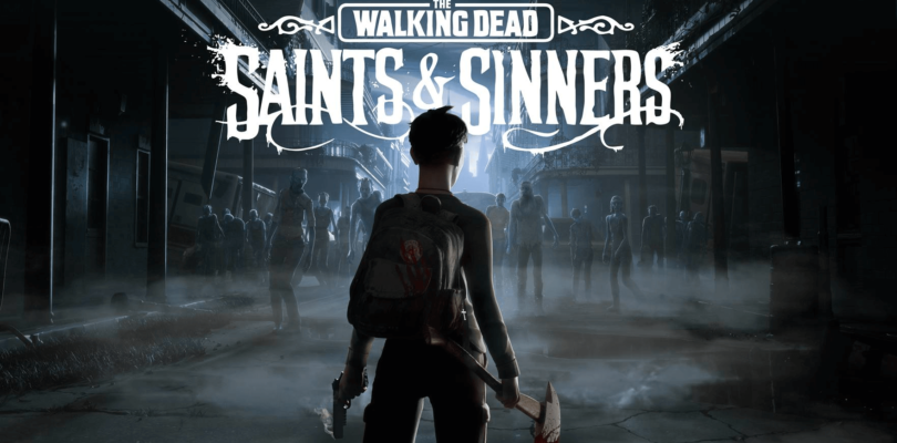 The Walking Dead: Saints & Sinners – Crack 3DM + Full PC Game Download