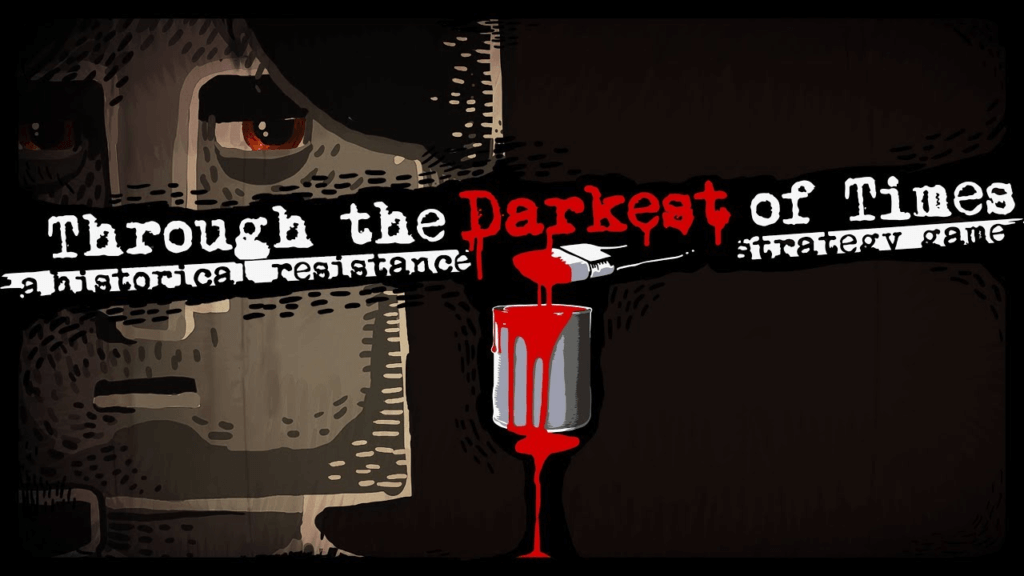 Through the Darkest of Times – Download cracked game