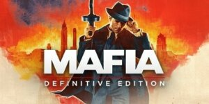 Mafia Remake / Mafia: Definitive Edition – Download for Free