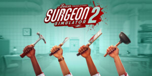 Surgeon Simulator 2 Crack Download Full Version PC Game