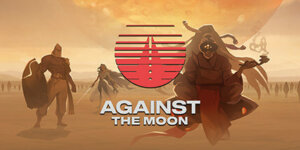 Against the Moon Download PC Version and Crack + Torrent