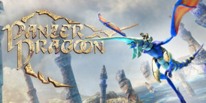 Panzer Dragoon – Remake | Download Game PC | Crack & Torrent Included