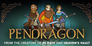 Pendragon Download Full Version PC Game for Free