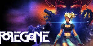 Foregone Download PC Game for Free + Crack 3DM – Torrent
