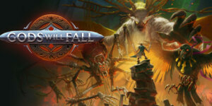 Gods Will Fall Download for FREE – 3DM Cracked – Full Version PC Game