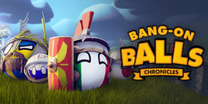Bang-On Balls: Chronicles Download PC Game + 3DM Crack – Torrent