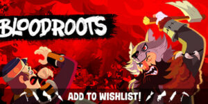 Bloodroots Download PC Game Full Version + Crack & Torrent [3DM]