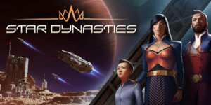 Star Dynasties Download PC Game for Free + Crack + Torrent